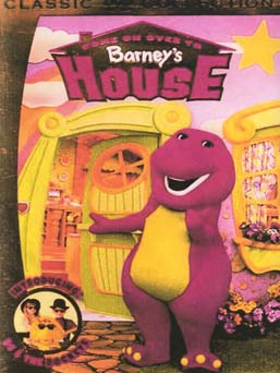 Come on Over to Barney's House