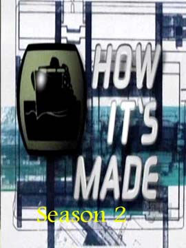 How It is Made - The Complete Season 2