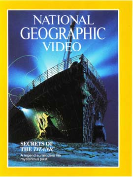 National Geographic Video: Secrets of the Titanic
