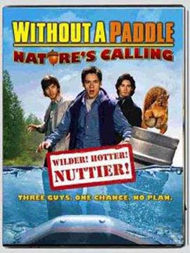 Without A Paddle Natures Calling