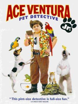 Ace Ventura: Jr. Pet Detective
