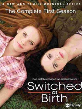 Switched at Birth - The Complete Season One