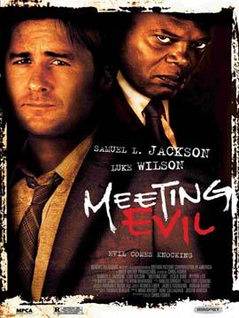 Meeting Evil