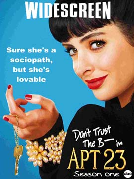 Don't Trust the B----in Apartment 23 - The Complete Season One