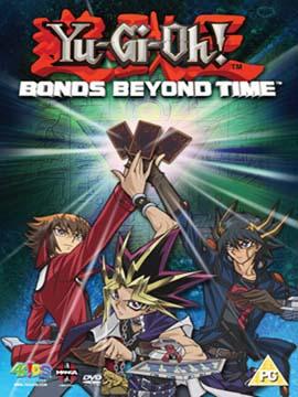Yu-Gi-Oh! : Bonds Beyond Time