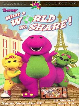 Barney What a World We Share