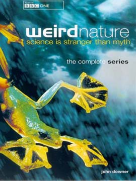Weird Nature: Science is Stranger than Myth