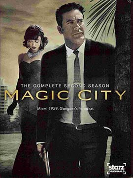 Magic City - The Complete Season Two