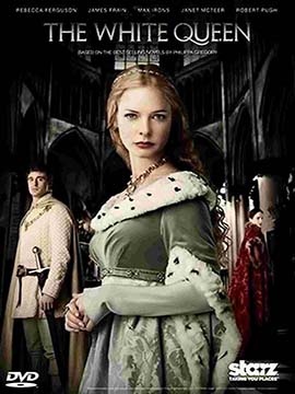 The White Queen - The Complete Season One