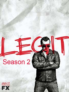 Legit - The Complete Season Two