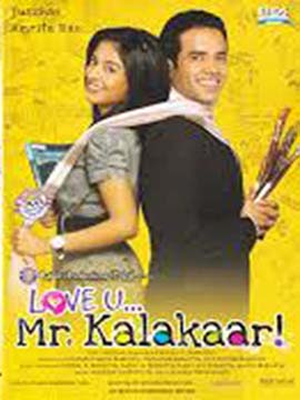Love U... Mr. Kalakaar!