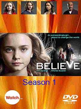 Believe - The Complete Season One