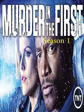 Murder in the First - The Complete Season One