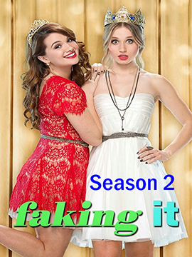 Faking It - The Complete Season Two