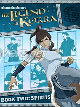The Legend Of Korra - Book Two - Spirits