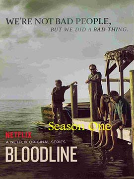 Bloodline - The Complete Season One