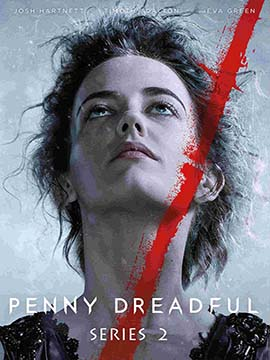 Penny Dreadful - The Complete Season Two