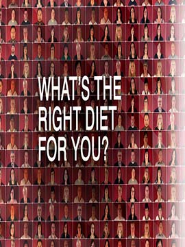 What's the Right Diet for You?