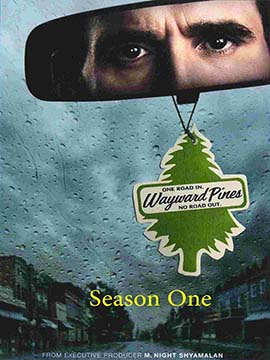Wayward Pines - The Complete Season One