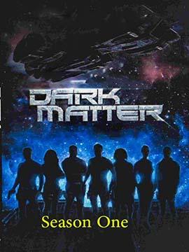 Dark Matter - The Complete Season One