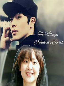The Village: Achiara's Secret