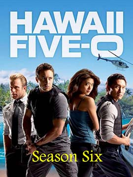 Hawaii Five-0 - The Complete Season Six