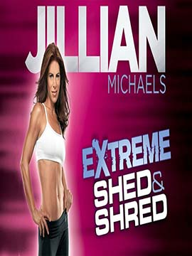 Jillian Michaels Extreme Shed and Shred