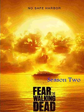Fear the Walking Dead - The Complete Season Two