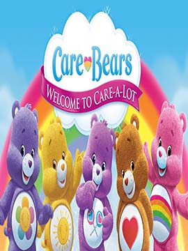 Care Bears: Welcome to Care-a-Lot - مدبلج