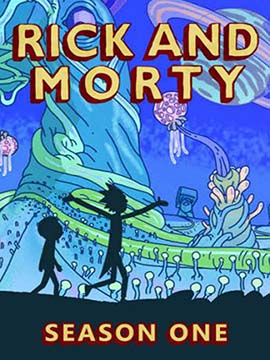 Rick and Morty - The Complete Season One