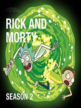 Rick and Morty - The Complete Season Two