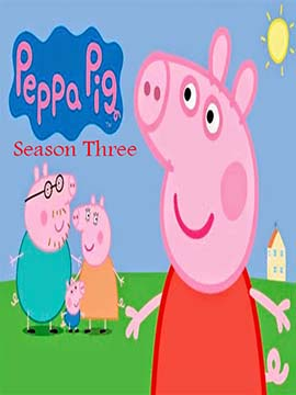 Peppa Pig - The Complete Season Three