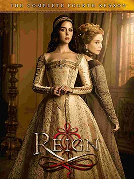 Reign - The Complete Season Four