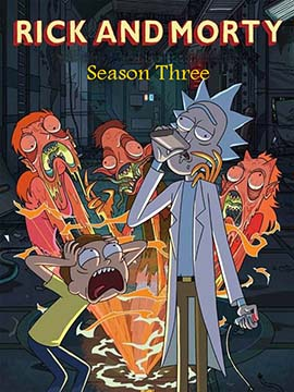 Rick and Morty - The Complete Season Three