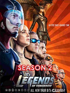 Legends of Tomorrow - The Complete Season Two