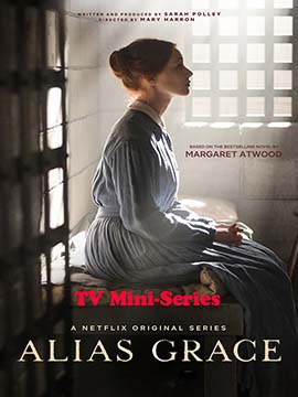 Alias Grace - TV Mini-Series