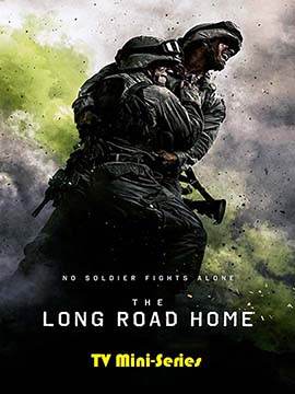 The Long Road Home -  TV Mini-Series