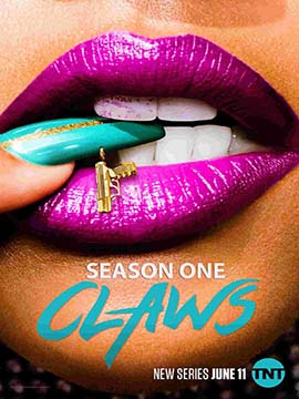 Claws - The Complete Season One
