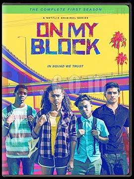 On My Block - The Complete Season One