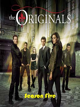 The Originals - The Complete Season Five
