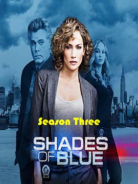 Shades of Blue - The Complete Season Three