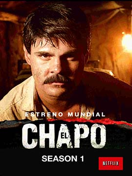 El Chapo - The Complete Season One