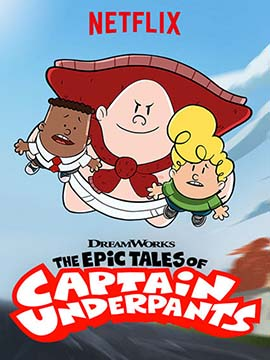 The Epic Tales of Captain Underpants - مدبلج