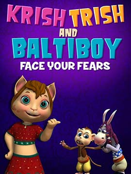 Krish Trish and Baltiboy: Face Your Fears