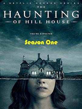 The Haunting of Hill House - The Complete Season One