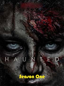 Haunted - The Complete Season One