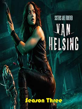 Van Helsing - The complete Season Three