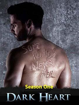 Dark Heart - The Complete Season One