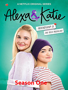 Alexa and Katie - The Complete Season One