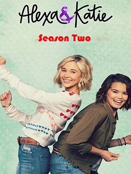 Alexa and Katie - The Complete Season Two